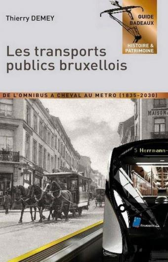 Lecture. 'L'histoire passionnante du transport public bruxellois'