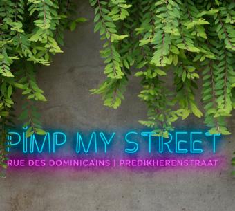 Pimp My Street - Rue des Dominicains